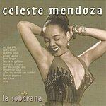 Celeste Mendoza La Soberana