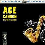 Ace Cannon 54 All Time Greatest Hits