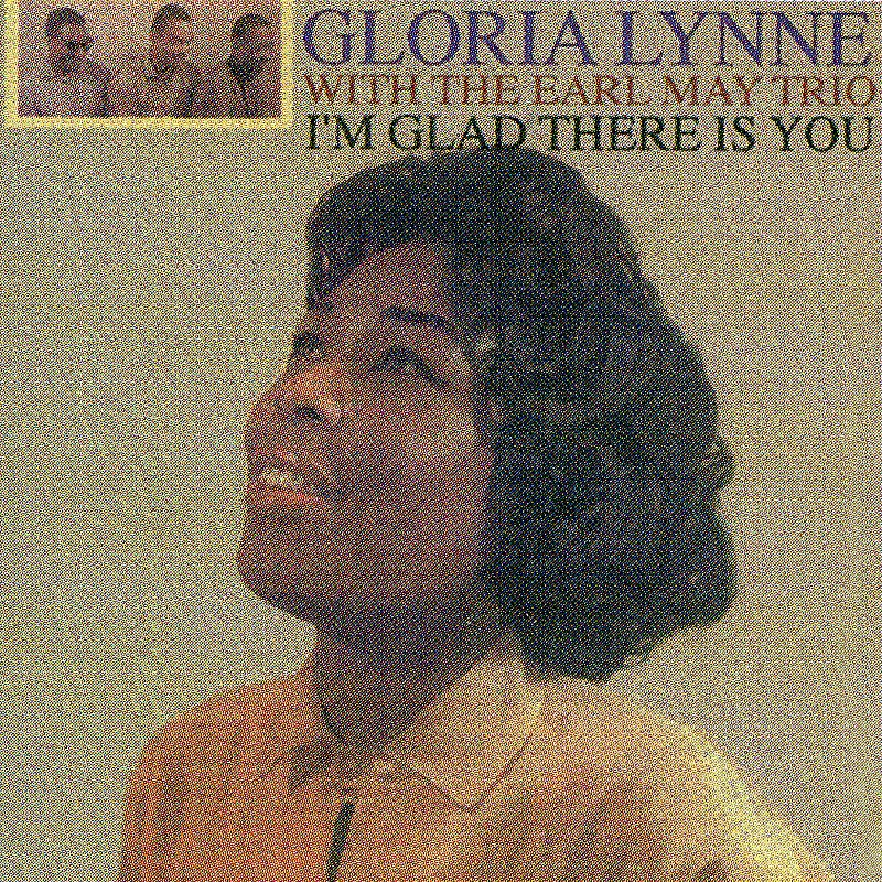 Cover Art: I'm Glad There Is You (Digitally Remastered)