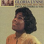 Gloria Lynne I'm Glad There Is You (Digitally Remastered)
