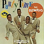 The Olympics Party Time (Digitally Remastered)