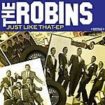 The Robins Just Like That EP (Remastered)