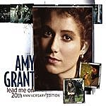 Amy Grant Lead Me On: 20th Anniversary Edition