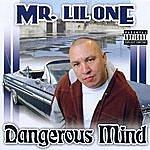 Mr. Lil One Dangerous Mind (Parental Advisory)