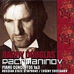 Barry Douglas Rachmaninov: Piano Concertos, Nos.1 & 3