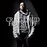 Craig David Hot Stuff (Let's Dance)(Sharooz's Steamy In The Mainroom Mix)