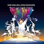 Bob Sinclar Together (Single)