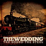 The Wedding The Sound The Steel EP