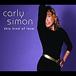 Carly Simon This Kind Of Love (International E Single Edit)