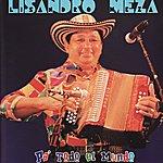 Lisandro Meza Pa' Todo El Mundo