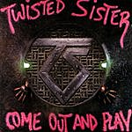 Twisted Sister Come Out & Play