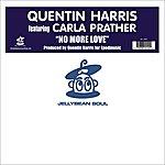 Quentin Harris No More Love (4-Track Remix Maxi-Single)