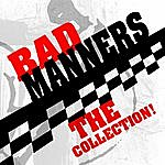 Bad Manners The Collection!