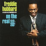 Freddie Hubbard On The Real Side