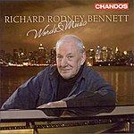 Richard Rodney Bennett Words & Music