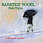 Karsten Vogel God Only Knows