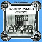 Harry James Harry James & His Orchestra, 1943-46