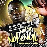 Gucci Mane No Pad No Pencil (Parental Advisory)