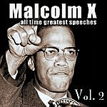 Malcolm X All Time Greatest Speeches, Vol. 2
