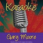 Gary Moore Karaoke: Gary Moore
