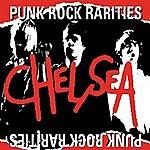 Chelsea Punk Rock Rarities