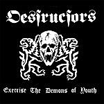 The Destructors Exercise The Demons Of Youth