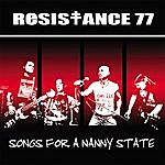 Resistance 77 Songs For A Nanny State