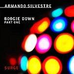 Armando Silvestre Boogie Down Part One (2-Track Single)