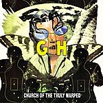 GBH Church Of The Truly Warped