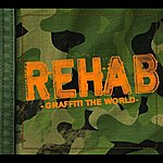 Rehab Graffiti The World (Edited)