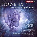 Gennady Rozhdestvensky Howells: Missa Sabrinensis/Stabat Mater