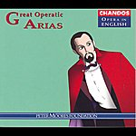 Alastair Miles Great Operatic Arias: Alastair Miles