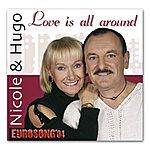 Nicole & Hugo Love Is All Around (2-Track Single)