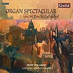 Huw Williams Organ Spectacular From St Paul's Cathedral