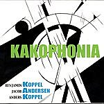 Benjamin Koppel Kakophonia