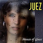 Juez House Of Glass