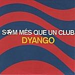 Dyango Som Més Que Un Club (Tribut Al Barça) (Single)