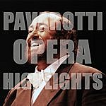 Luciano Pavarotti Pavarotti Opera Highlights