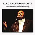 Luciano Pavarotti Nessun Dorma - None Shall Sleep