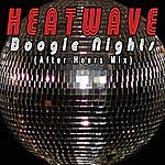 Heatwave Boogie Nights (After Hours Mix)