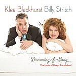 Klea Blackhurst Dreaming Of A Song: The Music of Hoagy Carmichael