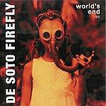 De Soto Firefly World's End EP