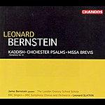 Leonard Slatkin Kaddish (Symphony No.3)/Chichester Psalms/Missa Brevis