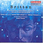 Felicity Lott Britten: Les Illuminations/Quatre Chansons Francaises/Serenade For Tenor, Horn And Strings