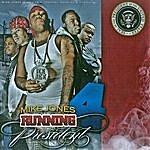 Mike Jones Running 4 President 2K8 (2 Disc Set) (Parental Advisory)