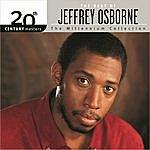 Jeffrey Osborne 20th Century Masters - The Millennium Collection: The Best Of Jeffrey Osborne