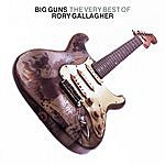 Rory Gallagher Big Guns (Remastered)