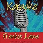 Frankie Laine Karaoke: Frankie Laine