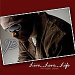 J.B. Live...Love...Life, The Triple L Album