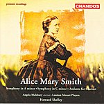 London Mozart Players Smith, A.M.: Symphonies/Andante For Clarinet And Orchestra